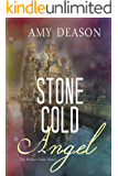 Stone Cold Angel (The Perfect Order Book 2)