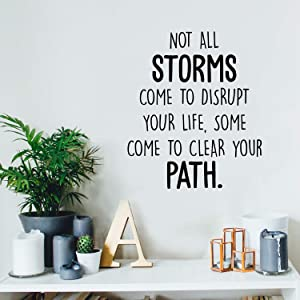 "Vinyl Wall Art Decal - Not All Storms Come to Disrupt Your Life - 20"" x 17"" - Positive Motivational Inspirational Quote for Home Bedroom Living Room Classroom School Office Decoration Sticker"