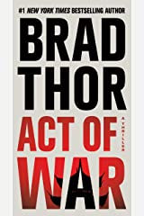 Act of War: A Thriller (The Scot Harvath Series Book 14) Kindle Edition