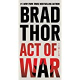 Act of War: A Thriller (The Scot Harvath Series Book 13)