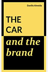 The Car and the Brand Kindle Edition