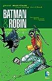 Batman & Robin, Vol. 3: Batman & Robin Must Die (Batman & Robin (Paperback))