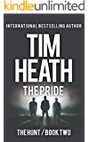 The Pride (The Hunt series Book 2): The Powerful Don't Play Nice