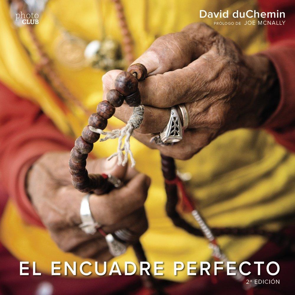El encuadre perfecto. Segunda Edición (Photoclub): Amazon.es: David ...