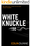 White Knuckle (A Joe Hussy Thriller Book 1)