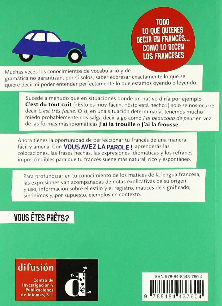 Vous Avez La Parole 1000 Expresiones En Francés Para