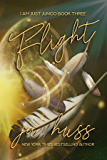 FLIGHT (I Am Just Junco Book 3)