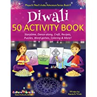 Diwali 50 Activity Book: Storytime, Dance-along, Craft, Recipes, Puzzles, Word games, Coloring & More!