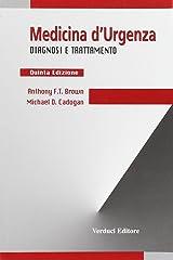 Medicina d'emergenza. Diagnosi e trattamento Paperback