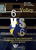 Volley 6 vs 6. Con DVD video: 1