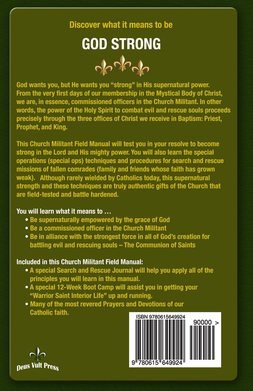 Church Militant Field Manual: Special Forces Training for the Life in  Christ: Fr Richard M Heilman, Joseph Balistreri: 9780615649924: Amazon.com:  Books