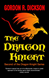 The Dragon Knight (The Dragon Knight Series Book 2)