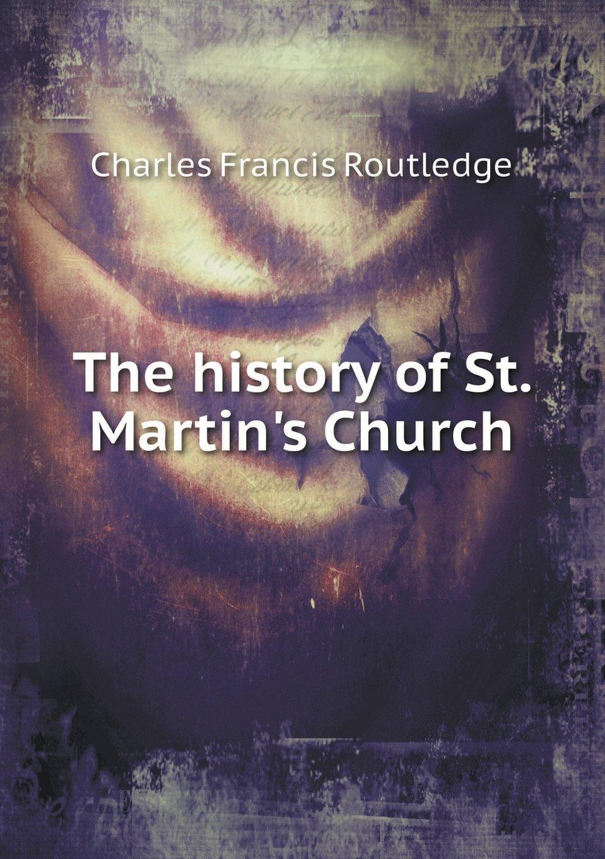 The History of St. Martin's Church pdf epub