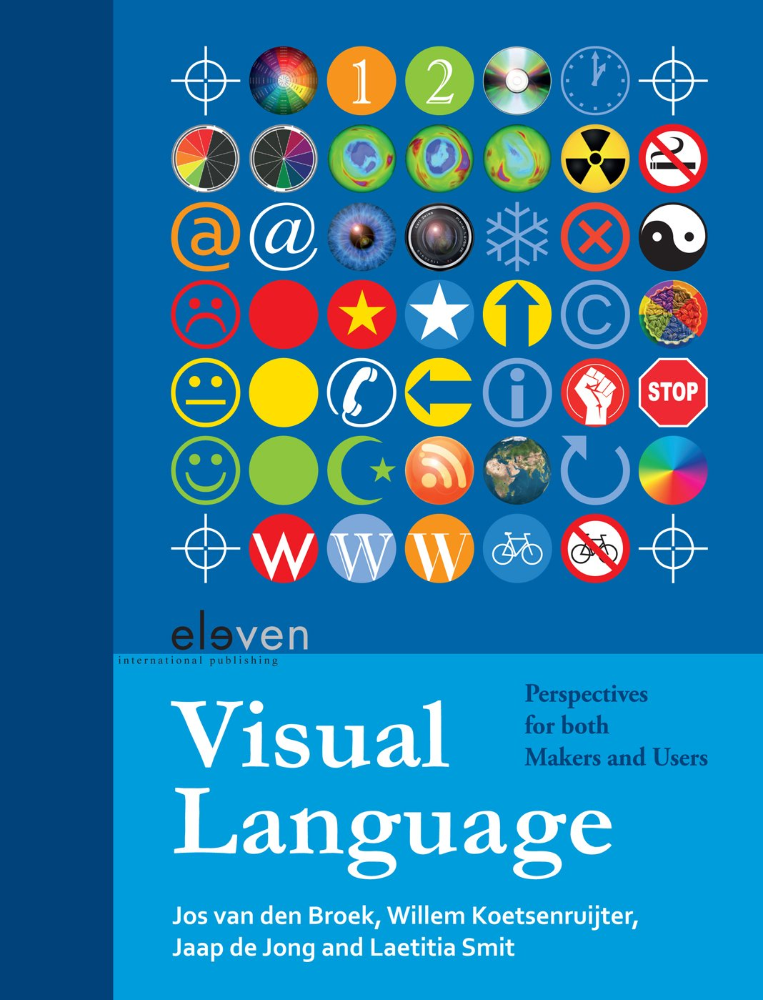 Visual Language: Perspectives for Both Makers and Users by Eleven International Publishing