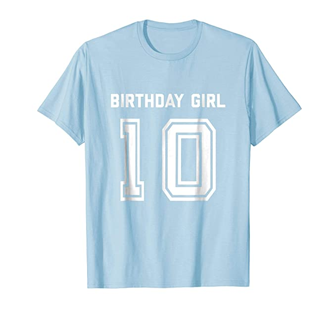 Mens 10th Birthday Shirt Gift Age 10 Year Old Girl Ten Girls Tee 2XL Baby Blue