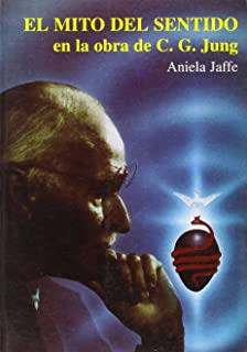 El Mito del Sentido en la obra de C.G. Jung