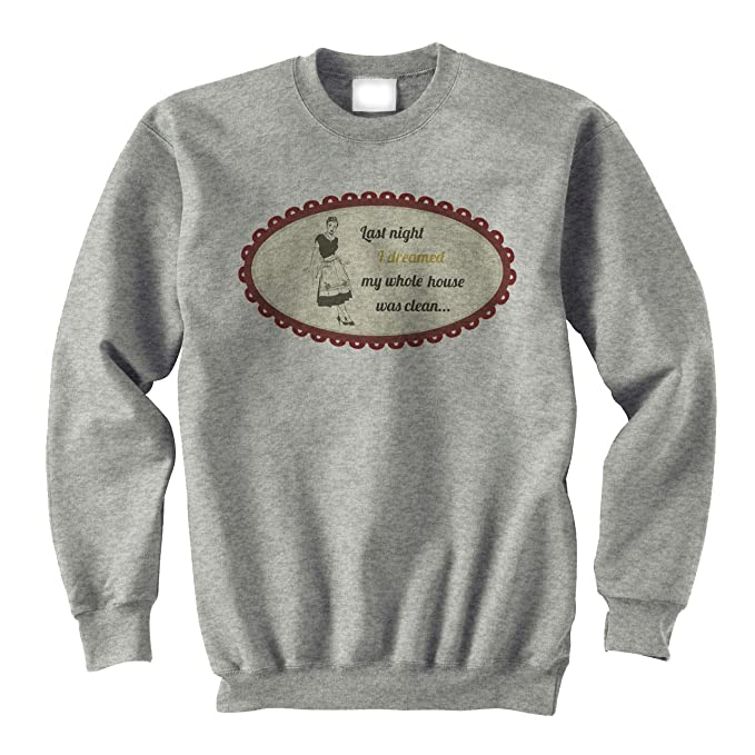 Last Time I Dreamed Before My House Was Clean XXL Unisex Sweater: Amazon.es: Ropa y accesorios
