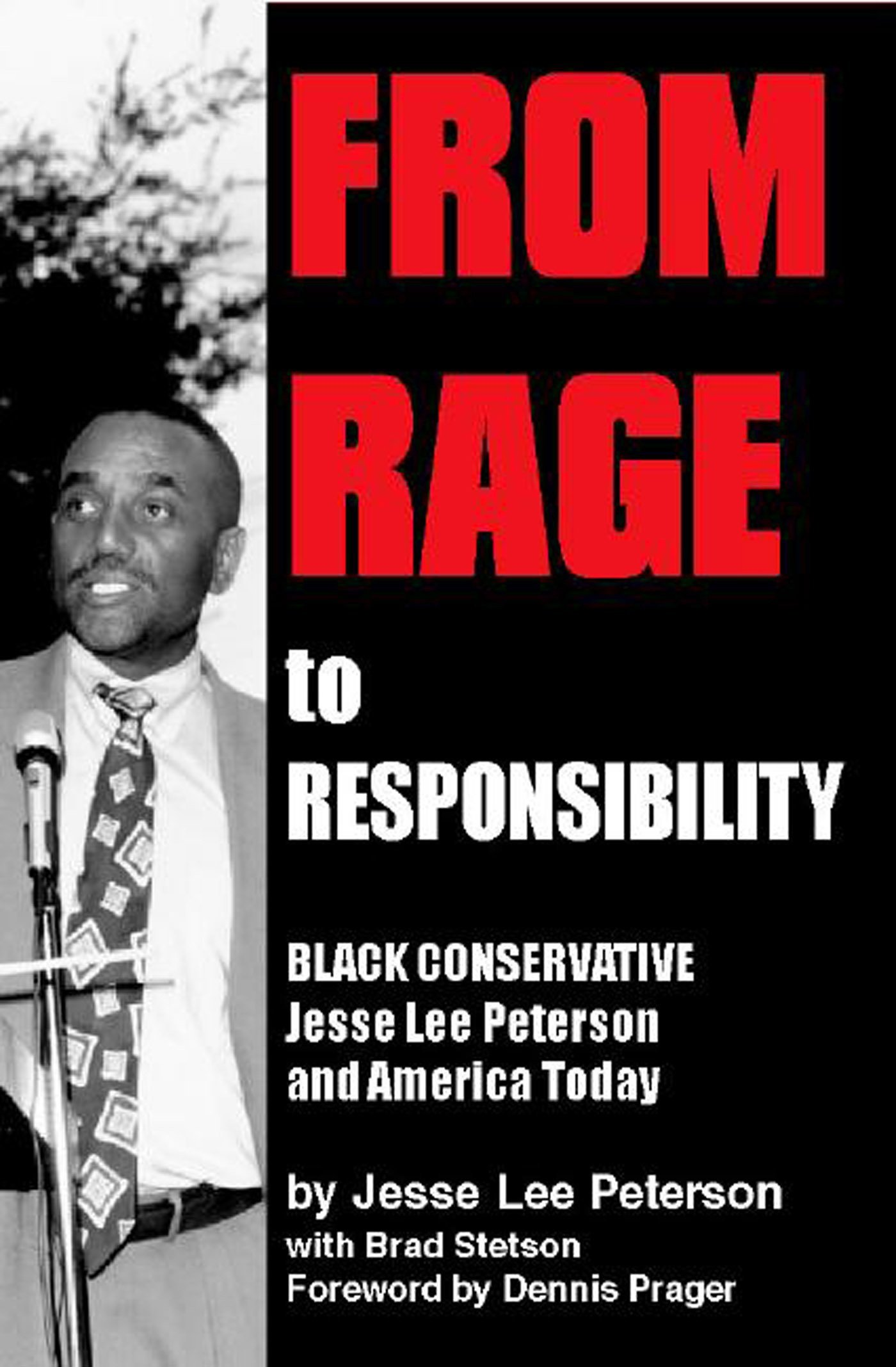 Download From Rage to Responsibility: Black Conservative Jesse Lee Peterson and America Today pdf epub