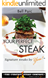 Your Perfect Steak: Signature Steaks by You