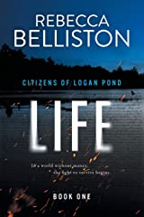 Life (Citizens of Logan Pond) Paperback