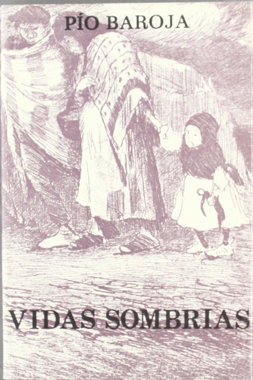 Vidas Sombrias Amazones Pio Baroja Libros
