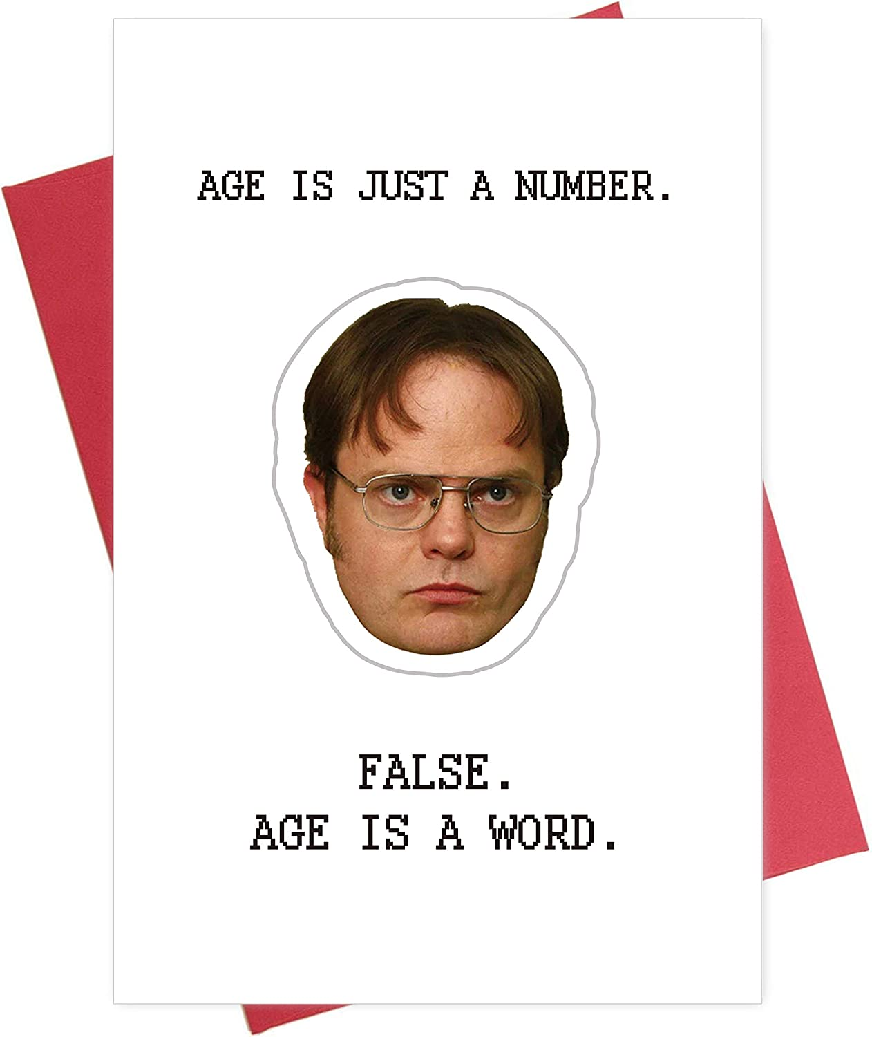 Funny Dwight Birthday Schruce Card, Humorous Greeting Card for Him, Age is Just a Number