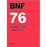 BNF 76 (British National Formulary) September 2018