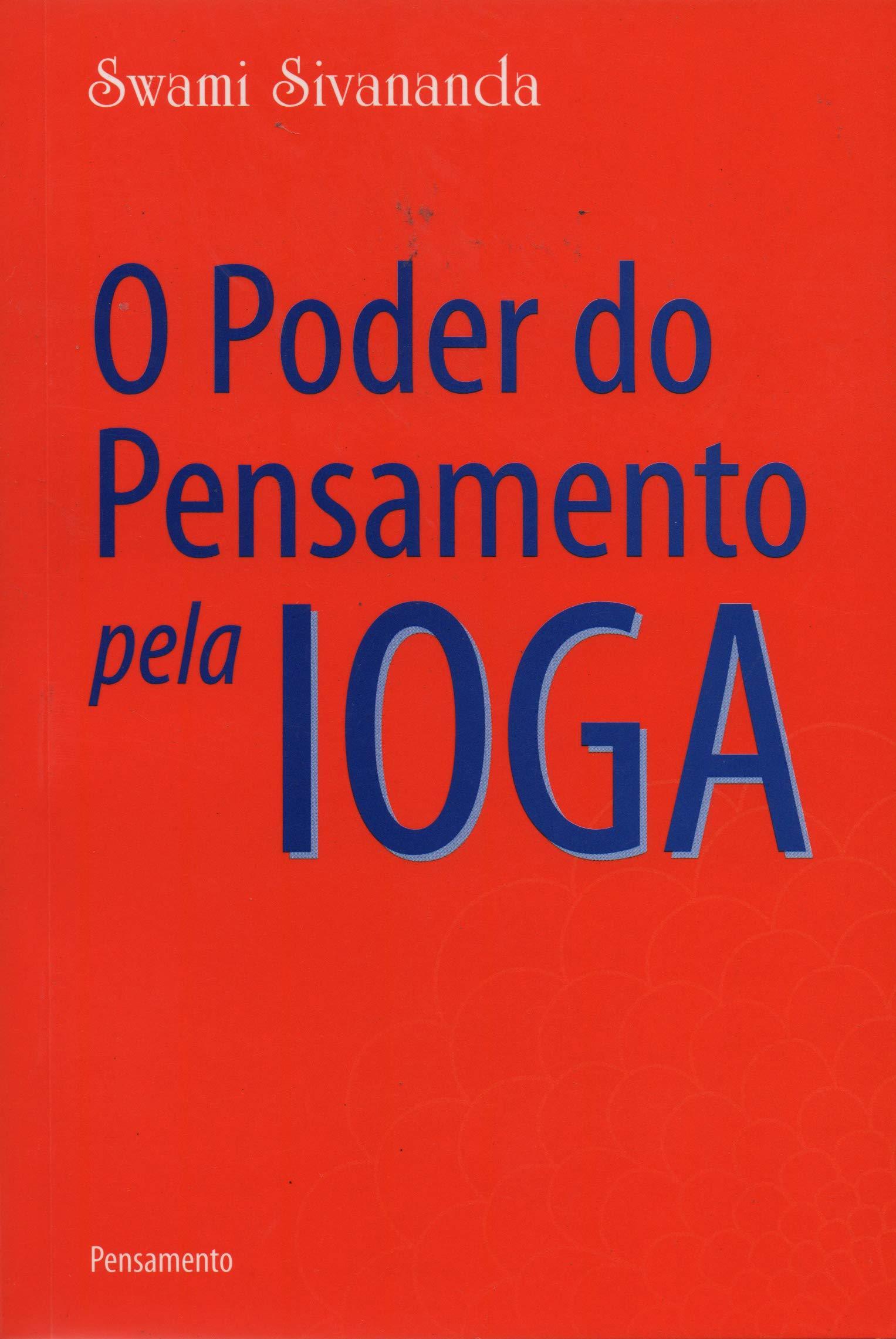 O Poder do Pensamento Pela Ioga (Em Portuguese do Brasil ...