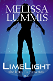LimeLight (The Little Flame Book 4)