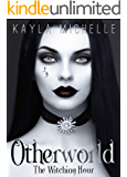 Otherworld (The Witching Hour): Reverse Harem Paranormal Romance