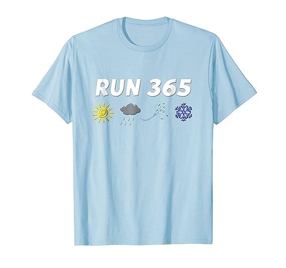 Mens Run Streak Shirt Funny Running Sayings 365 2XL Baby Blue