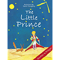 The Little Prince (BONUS: Antoine de Saint-Exupéry's Quotes and Prayer)