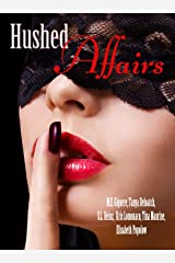 Hushed Affairs Kindle Edition