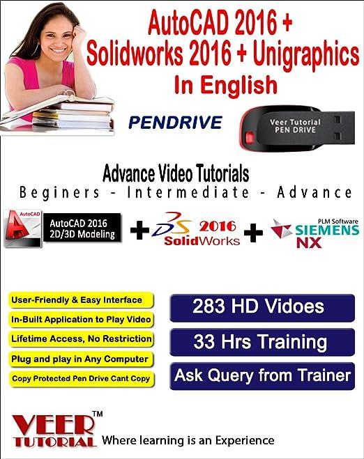 AutoCAD 2016 + Solidworks 2016 + Unigraphics Videos Training