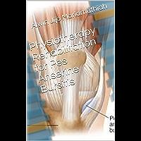 Physiotherapy Rehabilitation for Pes Anserine Bursitis (English Edition)