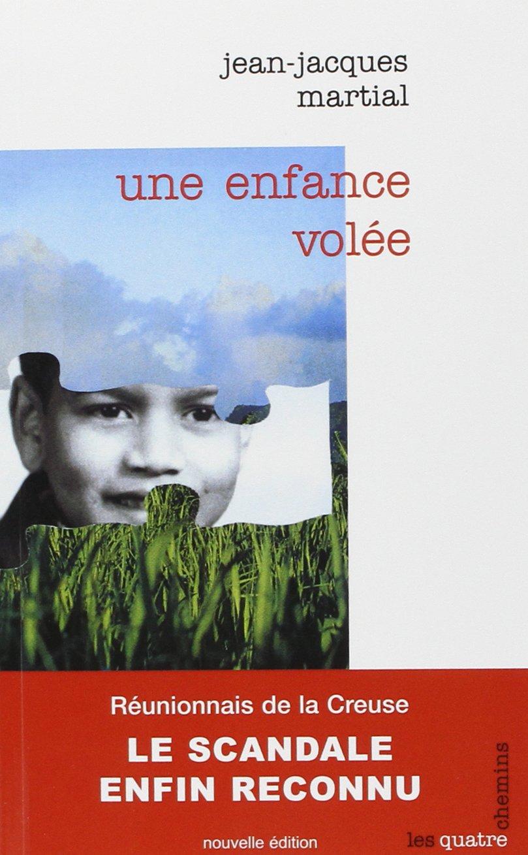 Amazon Fr Une Enfance Volee Jean Jacques Martial