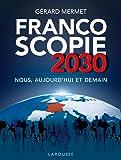 Francoscopie 2030 : Nous, aujourd'hui et demain