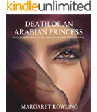 Death of an Arabian Princess: True love story of an Arabian princess and her Christian lover