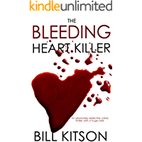THE BLEEDING HEART KILLER an absolutely addictive crime thriller with a huge twist (DI MIKE NASH SERIES Book 11)
