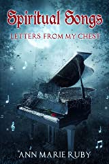 Spiritual Songs: Letters From My Chest Paperback