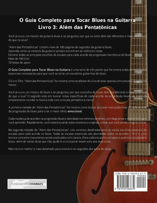 O Guia Completo para Tocar Blues na Guitarra: Livro Três – Além das Pentatônicas Guitarra de Blues: Amazon.es: Alexander, Mr Joseph, Chaves, Mr Marcos: Libros en idiomas extranjeros