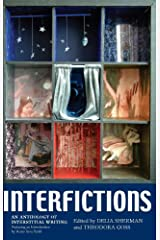 Interfictions: An Anthology of Interstitial Writing Paperback