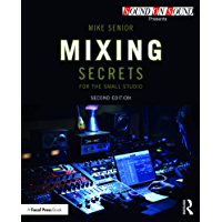 Mixing Secrets for the Small Studio (Sound On Sound Presents...) book cover