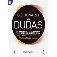 Diccionario de dudas: Del estudiante de español como lengua extranjera