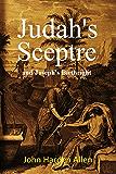 Judah's Sceptre and Joseph's Birthright (1902)