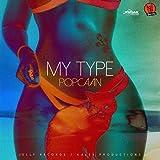 My Type [Explicit]