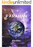 PARAHAN: The Earth We Live on Has Been an Imprisonment System (English Edition)