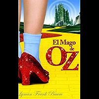 El Mago de Oz: Obra Completa (Spanish Edition)