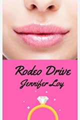 Rodeo Drive: 2nd Edition Kindle Edition