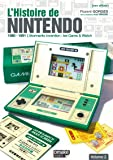 L'Histoire de Nintendo - volume 02 (Non officiel) - 1980-1991 L'étonnante invention : Game & Watch (02)